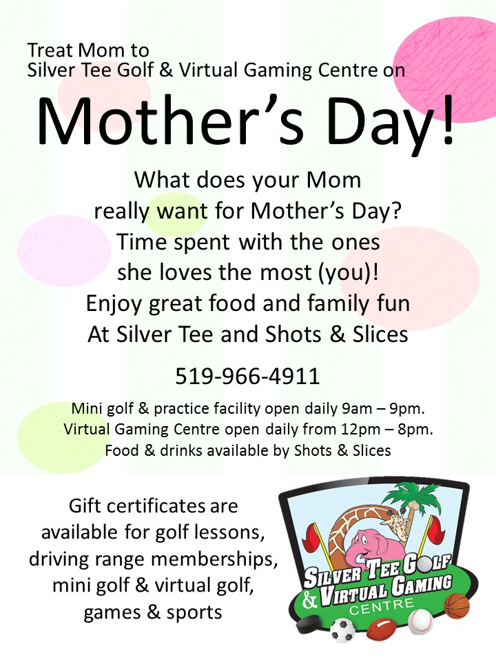mother s day at silver tee silver tee golf and virtual