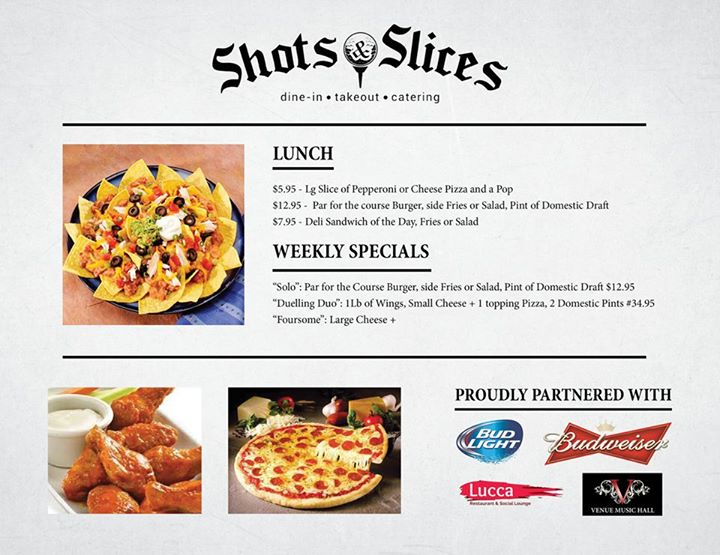 Shots and Slices Specials Windsor Oldcastle restaurant